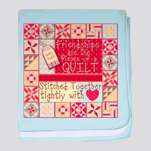 Friendships are Like Quilts baby blanket