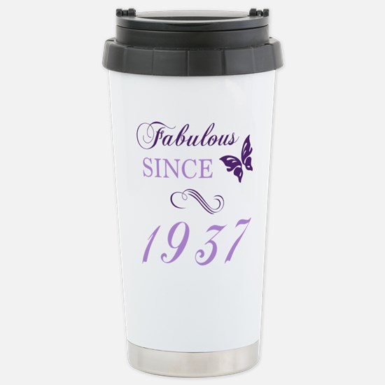 Fabulous Since 1937 Stainless Steel Travel Mug