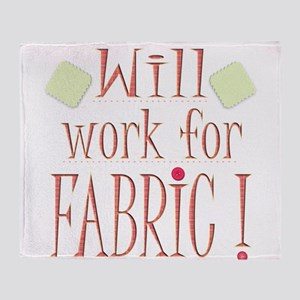 Will Work For Fabric Throw Blanket