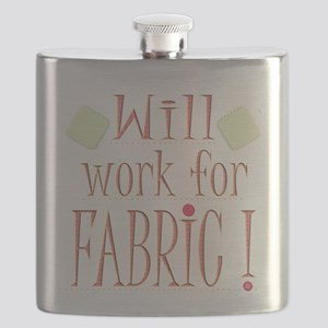 Will Work For Fabric Flask