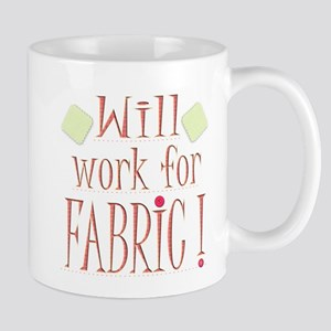Will Work For Fabric Mugs