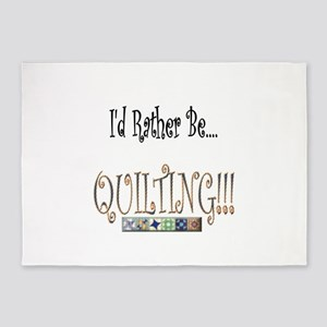 I'd Rather be Quilting 5'x7'Area Rug