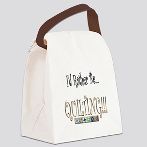 I'd Rather be Quilting Canvas Lunch Bag