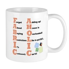 FABRICAHOLIC1 Mugs
