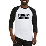 contains alcohol Baseball Jersey
