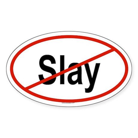 SLAY Oval Sticker