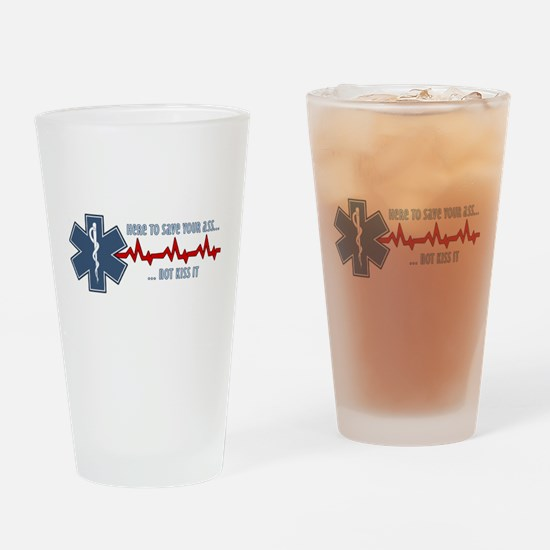 Here to Save Your Ass Drinking Glass