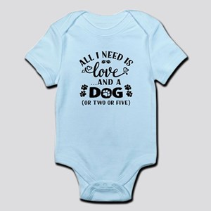 All I Need Is Love And A Dog T Shirt Body Suit