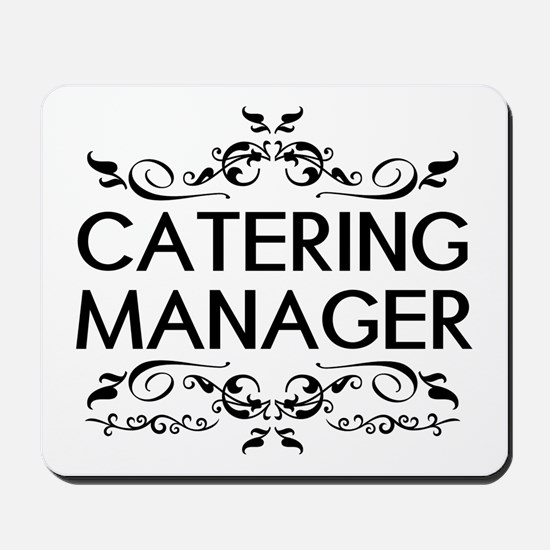 Catering: Catering Manager (Black) Mousepad