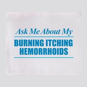 Ask Me About My Hemorrhoids Throw Blanket