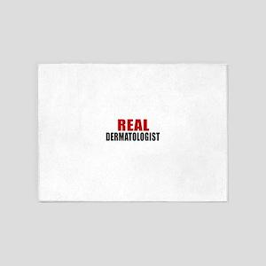 Real dermatologist 5'x7'Area Rug