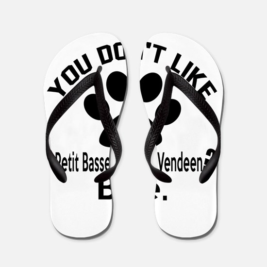You Do Not Like petit basset griffon ve Flip Flops