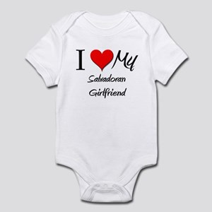 I Love My Salvadoran Girlfriend Infant Bodysuit