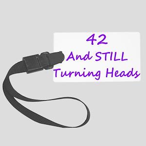 42 Still Turning Heads 2 Purple Luggage Tag