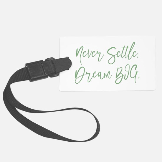 Never Settle Luggage Tag