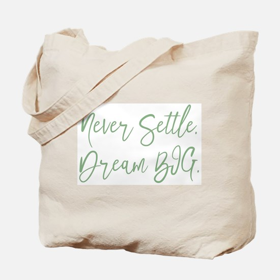 Never Settle Tote Bag