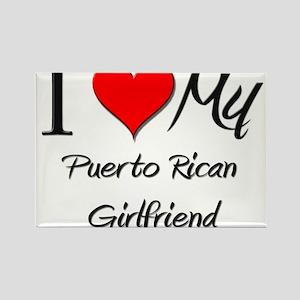 I Love My Puerto Rican Girlfriend Rectangle Magnet
