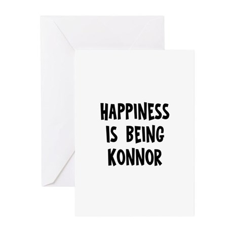 Happiness is being Konnor Greeting Cards (Pk of 10