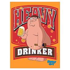 Heavy Drinker Wall Art Poster
