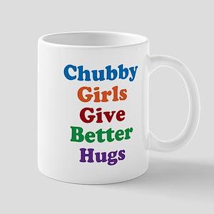 Chubby girls give better hugs Mugs