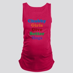 Chubby girls give better hugs Tank Top