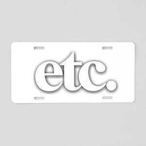 Etc. Aluminum License Plate