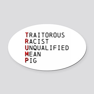 T is for Traitorous Oval Car Magnet