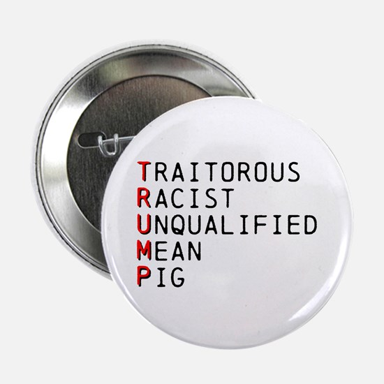 "T is for Traitorous 2.25"" Button"
