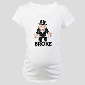 Monopoly - Broke Maternity T-Shirt