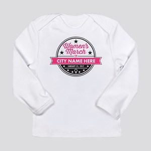 Womens March Personaliz Long Sleeve Infant T-Shirt