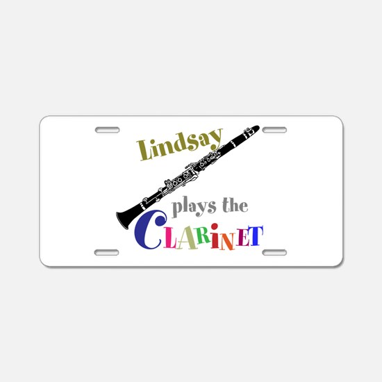 Your Name Plays The Clarinet Aluminum License Plat