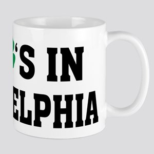 My Shamrock's in Philadelphia Mug