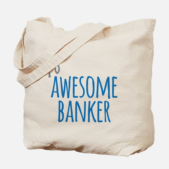 Awesome banker Tote Bag