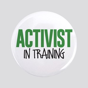 Activist in Training Button