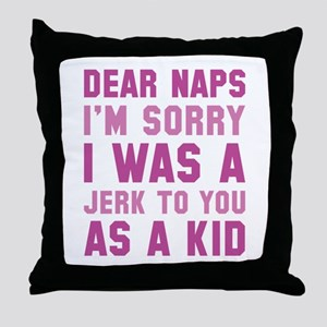 Dear Naps Throw Pillow