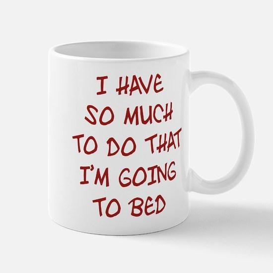 I'm Going To Bed Mug