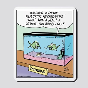 Film Critic Piranha Mousepad
