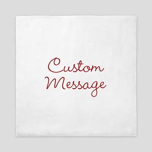 Simple Large Custom Script Message Queen Duvet