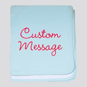 Simple Large Custom Script Message baby blanket