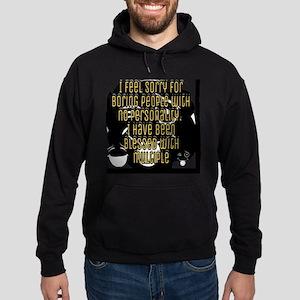Multiple personalities: humor Sweatshirt