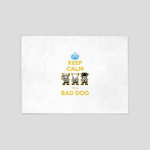 Keep calm i'm a bad dog 5'x7'Area Rug