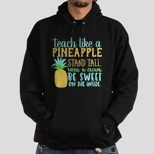 Teach Like A Pineapple Stand Tall T Shi Sweatshirt