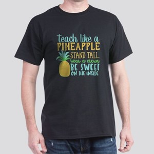 Teach Like A Pineapple Stand Tall T Shirt T-Shirt