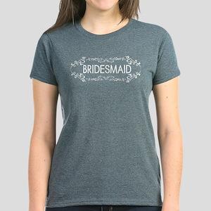 Wedding Series: Bridesmaid (W Women's Dark T-Shirt