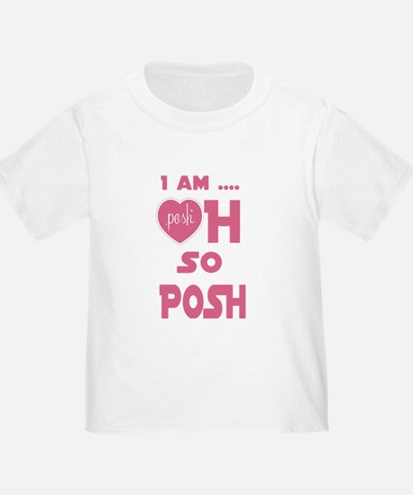 I Am Posh So Posh T Shirt T-Shirt