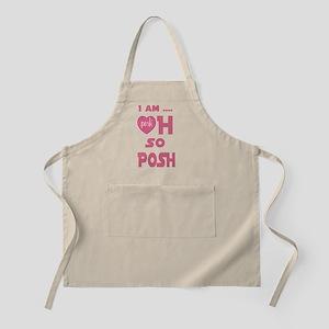 I Am Posh So Posh T Shirt Apron