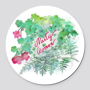 Nasty Woman Round Car Magnet