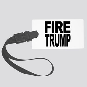 Fire Trump Large Luggage Tag