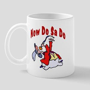 Now Do Sa Do Mug