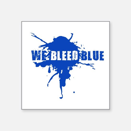 We Bleed Blue w White Sticker